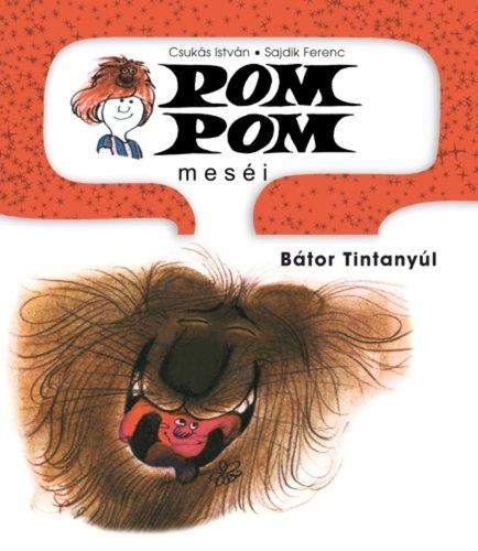 Könyv - Pom Pom meséi 4. Bátor Tintanyúl