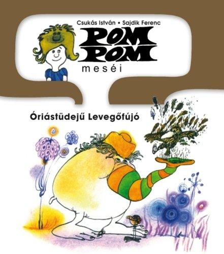 Könyv - Pom Pom: Óriástüdejű levegőfújó