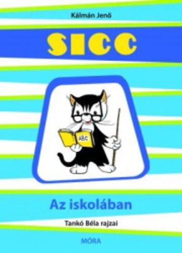 Könyv - Sicc az iskolában