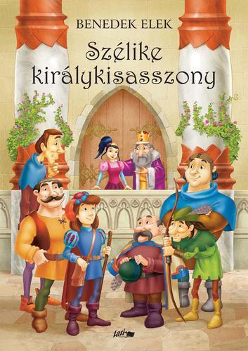 Könyv - Szélike királykisasszony