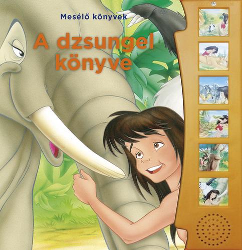 Könyv - Mesélő könyvek - A dzsungel könyve