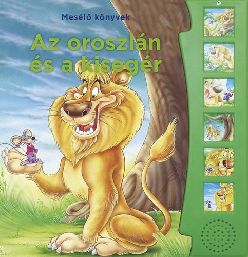 Könyv - Mesélő könyvek - Az oroszlán és az egér
