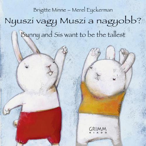 Könyv - Nyuszi vagy Muszi a nagyobb?