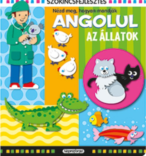 Könyv - Szókincsfejlesztés angolul - Az állatok