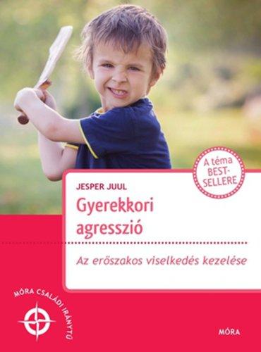 Könyv - Gyerekkori agresszió