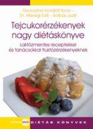 Könyv - Tejcukorérzékenyek nagy diétás könyve
