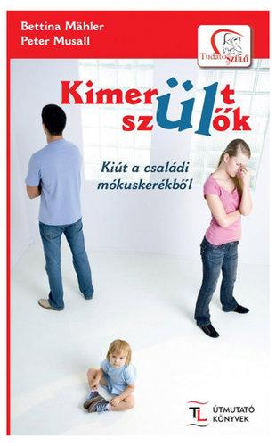 Könyv - Kimerült szülők