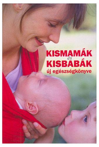 Könyv - Kismamák és kisbabák új egészségkönyve