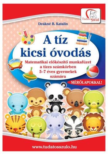 Könyv - Deákné B. Katalin: A tíz kicsi óvodás