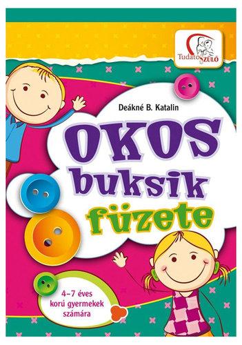 Könyv - Deákné B. Katalin: Okos buksik füzete