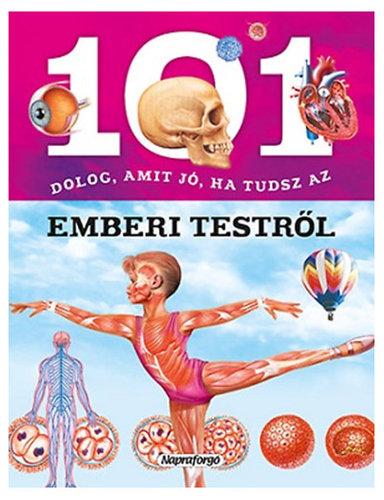 Könyv - 101 dolog, amit jó ha tudsz az emberi testről