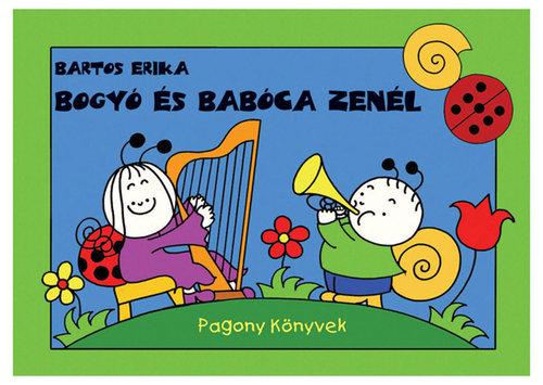 Könyv - Bogyó és Babóca zenél