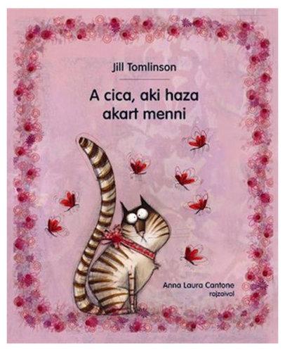 Könyv - A cica, aki haza akart menni