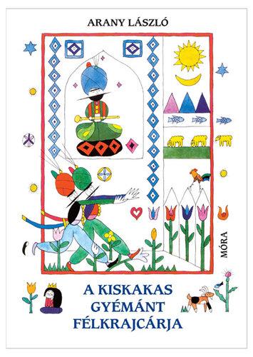 Könyv - A kiskakas gyémánt félkrajcárja