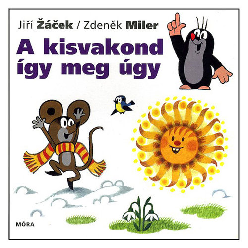 Könyv - A kisvakond így meg úgy