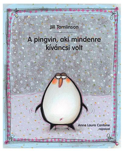 Könyv - A pingvin, aki mindenre kíváncsi volt