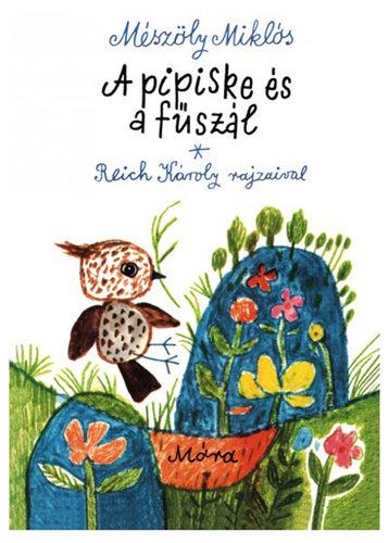Könyv - A pipiske és a fűszál