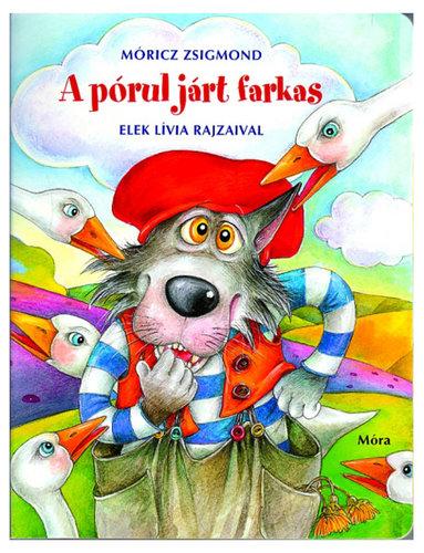 Könyv - A pórul járt farkas