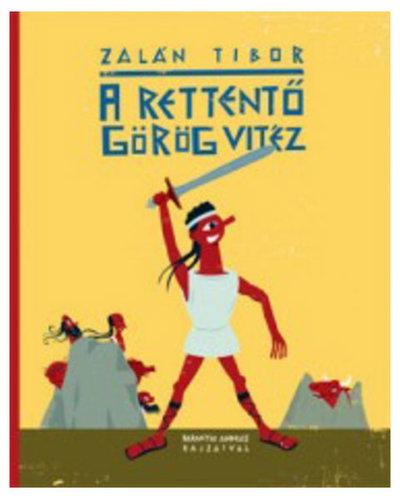 Könyv - A rettentő görög vitéz