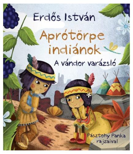 Könyv - A vándor varázsló - Aprótörpe indiánok