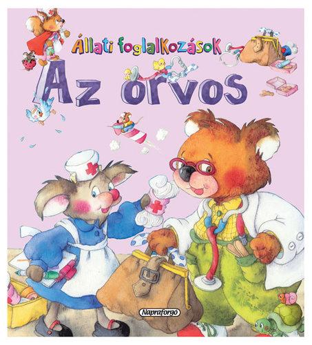 Könyv - Állati foglalkozások - Az orvos