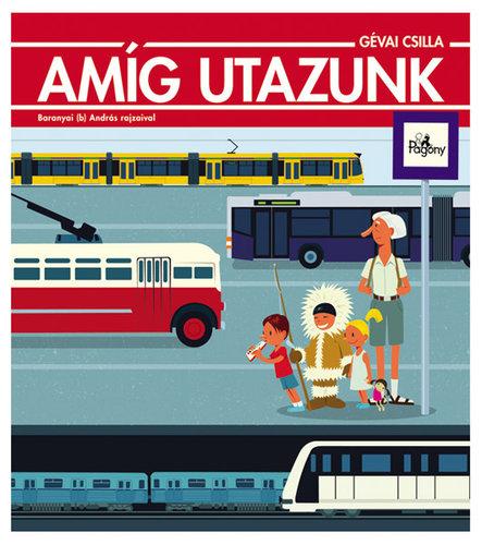 Könyv - Amíg utazunk