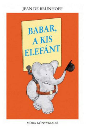 Csak Klubtagoknak! Könyv - Babar a kis elefánt