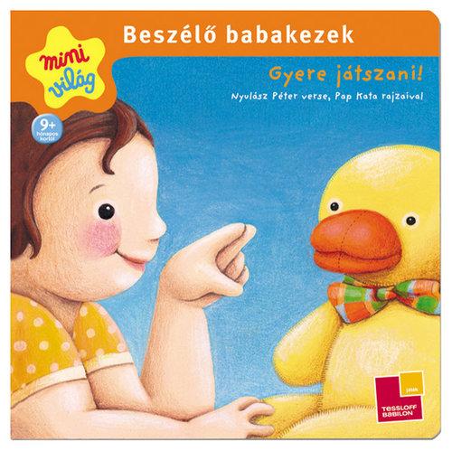Könyv - Beszélő babakezek- Gyere játszani!