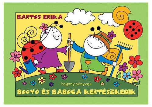 Könyv - Bogyó és Babóca kertészkedik