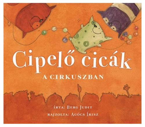 Könyv - Cipelő cicák a cirkuszban