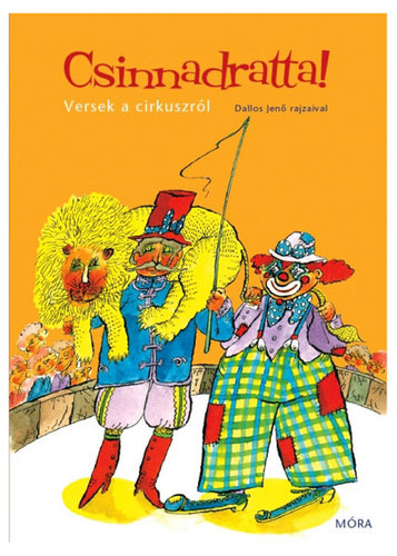 Könyv - Csinnadratta - Versek a cirkuszról