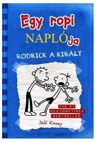 Könyv - Egy ropi naplója: Rodrick a király