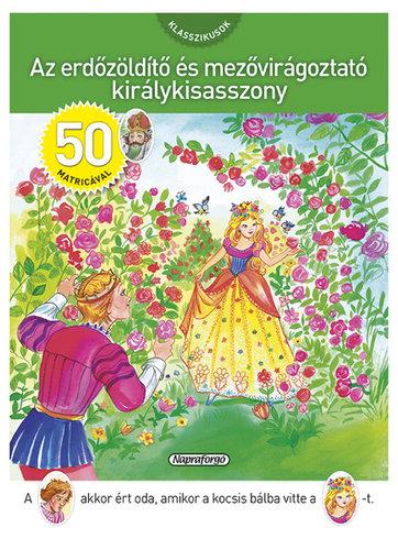 Könyv - Erdőzöldítő és mezővirágoztató királykisasszony matricával