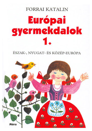 Könyv - Európai gyermekdalok 1.