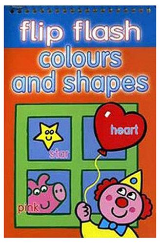 Könyv - Flip flash pads Colours and shapes Színek és formák - angol nyelvű gyerekkönyv