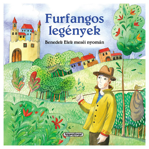 Könyv - Magyar klasszikusok - Furfangos legények