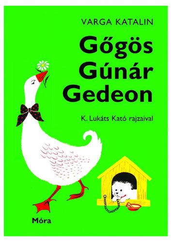 Könyv - Gőgös Gúnár Gedeon