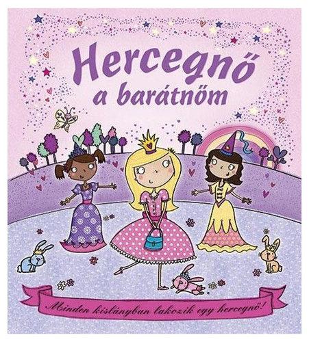 Könyv - Hercegnő a barátnőm