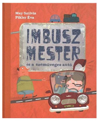 Könyv - Imbusz mester és a szemüveges autó