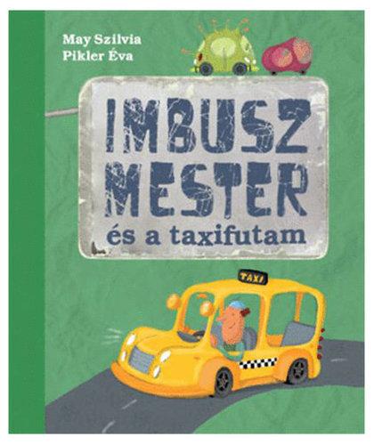 Könyv - Imbusz mester és a taxifutam