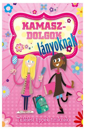 Könyv - Kamaszdolgok lányoknak