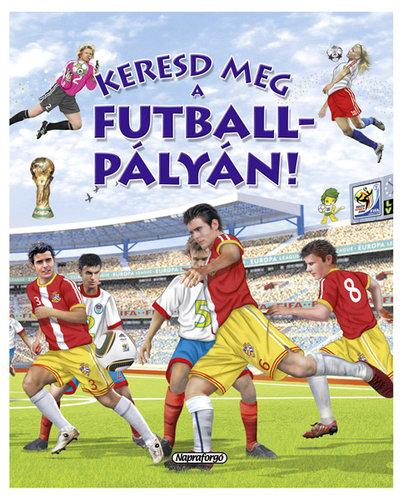 Könyv - Keresd meg a futballpályán!