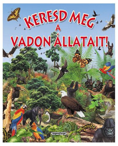 Könyv - Keresd meg a vadon állatait!
