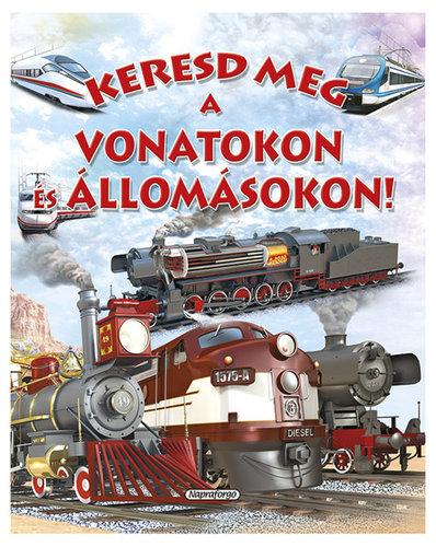 Könyv - Keresd meg a vonatokon és az állomásokon!