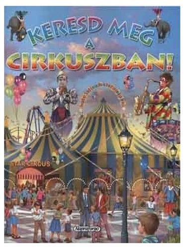 Könyv - Keresd meg a cirkuszban!