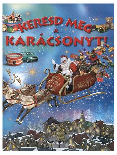 Könyv - Keresd meg a karácsonyt!