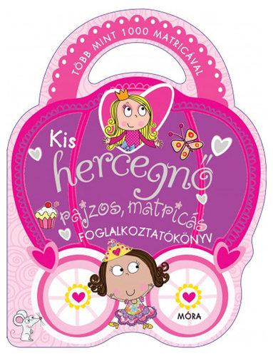 Könyv - Kis hercegnő - több mint 1000 matricával - Matricás foglalkoztatókönyv