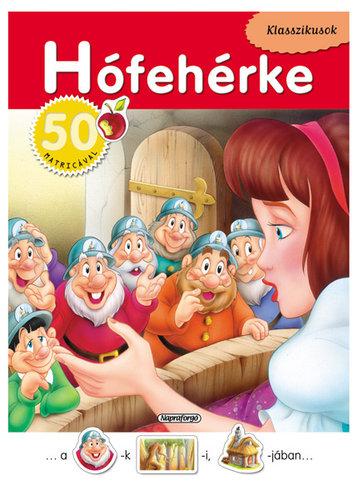 Könyv - Klasszikusok 50 matricával - Hófehérke
