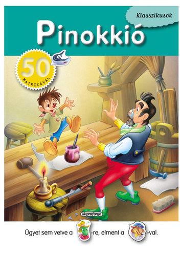 Könyv - Klasszikusok 50 matricával - Pinokkió
