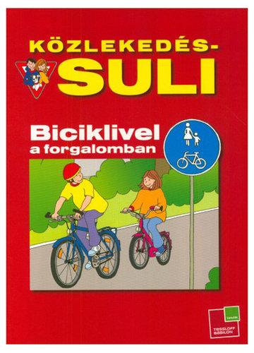 Könyv - Közlekedés suli - Biciklivel a forgalomban